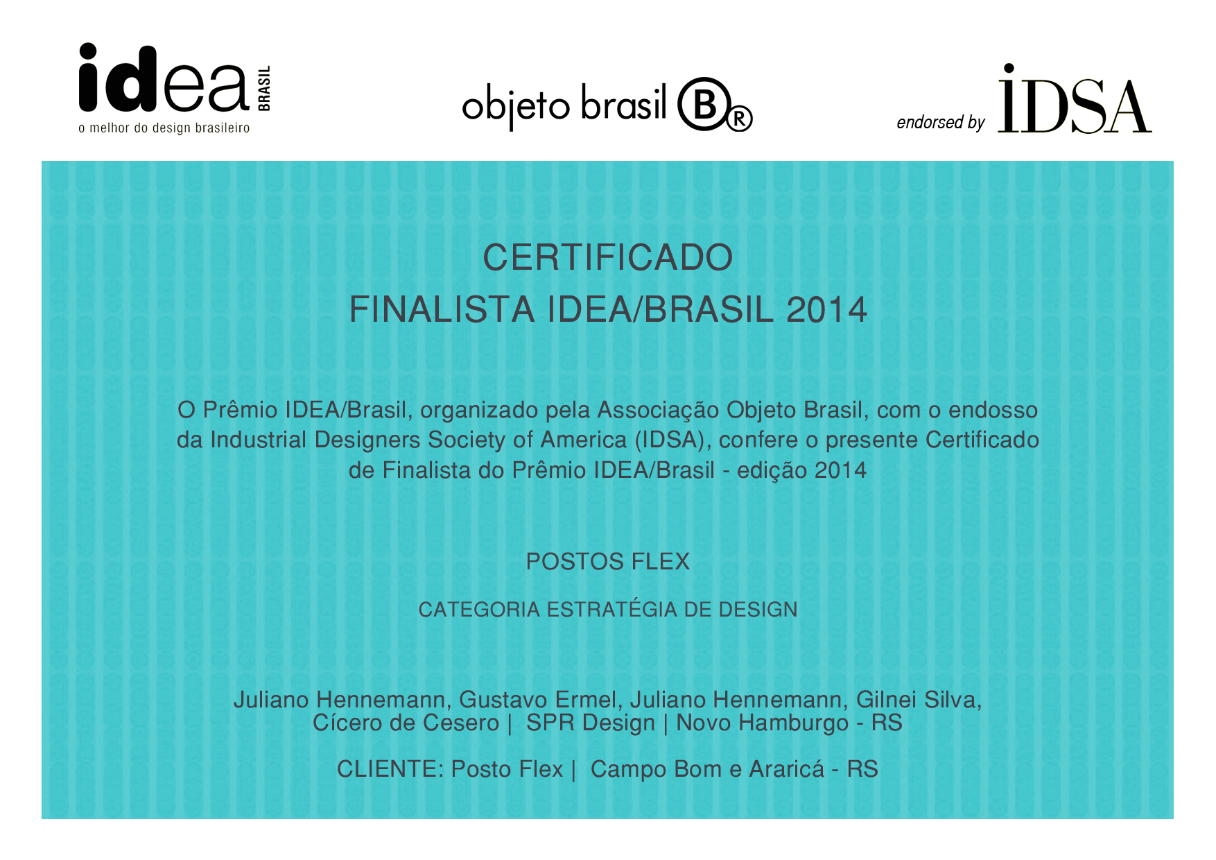 Design Premiado - Postos Flex é finalista do Idea Brasil 2014